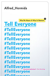 Tell Everyone: Why We Share and Why it Matters post image